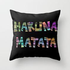 Hakuna+Matata+Throw+Pillow+by+TeenageNobody+-+$20.00