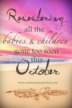 Pregnancy and Infant Loss Awareness Day - October 15th