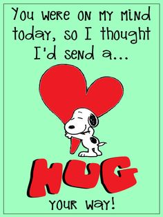 Hugs And Kisses Quotes, Hug Quotes, Kissing Quotes, Snoopy Quotes, Smile Quotes, Quotable Quotes, Happy Quotes, Positive Quotes, Love Quotes