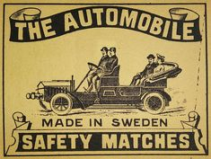 Matchbox size label designed and published in Sweden.With the rapid growth of matchbox production at the start of the century, label design became the key differential point between brands. Vintage Packaging, Vintage Labels, Coffee Label, Matchbox Art, Vintage Graphic Design, Label Design, Vintage Prints, Automobile, Old Things