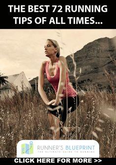 To Discover 72 running tips CLICK ON: http://www.runnersblueprint.com/greatest_running_tips/ #Running #RunningTips #Fitness
