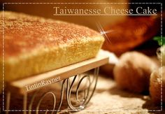 Cheesecake Taiwan - Taiwanese Cheese Cotton Cake- Lumer di mulut ^.^v