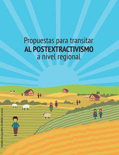 Nueva publicación de ONG con propuestas para pensar modelos alternativos al extractivismo http://laoropendolasostenible.blogspot.com/2015/10/nueva-publicacion-de-ong-con-propuestas.html