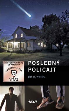 Kniha: Posledný policajt (Ben H. Winters) | bux.sk Roman, Mystery, Writer, America, Movies, Movie Posters, Author, Films, Writers