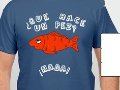 Spanish Teachers,  Help get these shirts made. These Spanish Joke Tshirts are great for your department or Spanish Club.