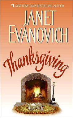 Thanksgiving- Janet Evanovich Romance Novel
