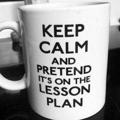 67 Hilarious Teacher Memes - Keep calm and...