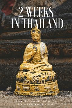 Plan and Book Honeymoon Itineraries Together 2 Weeks In Thailand, Thailand Honeymoon, Luna Moon, Design Your Own, Backpacking, Statue, Luxury, Book, Thailand Travel Tips