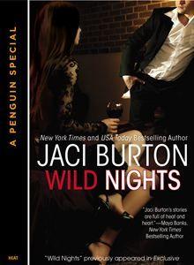 Wild Nights by Jaci Burton. Buy it now: http://www.kobobooks.com/ebook/Wild-Nights-Novella/book-U0Xub-dNQkOGunxZr9mHHg/page1.html