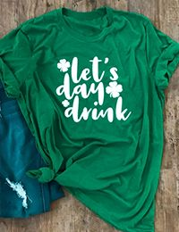 Patrick& Day Shamrock Let& Day Drink T-Shirt Tee - Green latest women's clothing, dresses, tops, outerwear and other clothing. enjoy the worldwide shipping , # Home T Shirts, Tee Shirts, Tees, Arrow T Shirt, St Patrick's Day Outfit, St Patrick Day Shirts, St Patricks Day, St Pattys, Latest Fashion Clothes