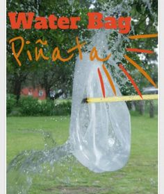 WATER BAG PIÑATA - a garbage bag and water makes a perfect day for summer fun. Tie to a tree and use bandana to blindfold and you have a cool and fun pastime.