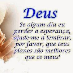 Mantra, Gods Love, Wise Words, Prayers, Lettering, Motivation, Jesus Cristo, Portuguese, Mindset