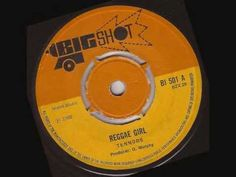 "The Tennors ""Reggae girl"" Bigshot 501 A (1969)"