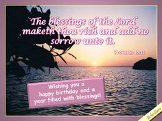 A Christian birthday ecard with wishes for a year filled with blessings. See all… Happy Birthday Quotes, Birthday Messages, Christian Birthday Greetings, Proverbs 10, Birthday Sentiments, Birthday Blessings, Sweet Quotes, Happy B Day, E Cards