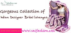 Indian Designer Bridal Lehengas - The best collection of #Indian_Wedding_Lehengas can be purchased from #Saifashion. All the latest models of #Lehenga with the widest ranges are available with us. The collection that is most likable by the young women in the modern style is present. For more details and for information of other products visit our store or check out our online portal http://www.saifashion.com/bridal-lehenga