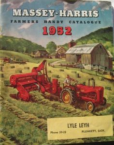 1952 Massey Harris Catalog Vintage Tractors, Old Tractors, Vintage Farm, Tractors For Sale, Classic Tractor, Old Farm Equipment, Old Signs, Old Ads, Country Farm