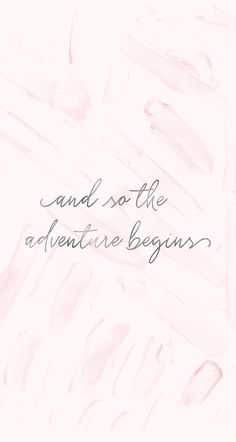 iPhone Wallpaper Quotes from Uploaded by user, and so the adventure begins, words we love, inspiration, motivation Positive Quotes, Motivational Quotes, Inspirational Quotes, Phone Wallpaper Quotes, Iphone Wallpaper, Phone Quotes, Pastel Wallpaper, The Words, Cute Quotes