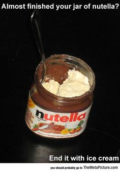 By Far The Best Way To End A Jar Of Nutella