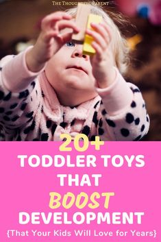 20+ Toddler Toys that Boost Development