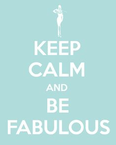 Keep calm and be fabulous  quote art wall by RetroLovePhotography, $10.00