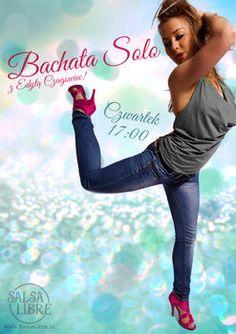 Bachata Solo - poziom początkujący - poniedziałki o 17:00 już od 14.10