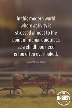 Quietness in childhood Parenting Quotes, Parenting Advice, Kids And Parenting, Cool Words, Wise Words, Quotes To Live By, Me Quotes, Single Parenting, Good Thoughts