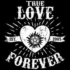 True Love Forever Supernatural T-Shirt $12.99 Supernatural tee at Pop Up Tee!