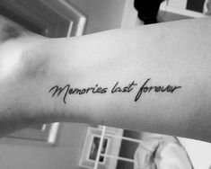 "Ankle tattoo ""Memories last forever"""