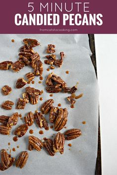 5 Minute Candied Pecans - Tasty, quick and easy candied pecans that can be eaten as a snack, used to top salads or even on dessert!