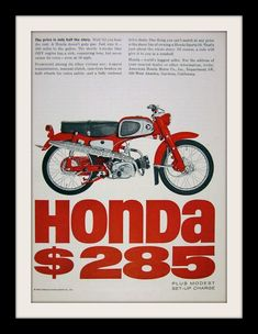 "An original 1963 advertisement featuring a Honda Sport 50 motorcycle. Featured in red detailed with technical specifications. ""The price is only half of the story"" -1963 Honda motorcycle promotional a More"