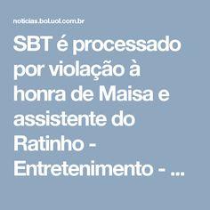 SBT é processado por violação à honra de Maisa e assistente do Ratinho - Entretenimento - BOL Notícias
