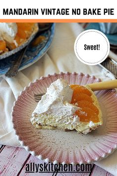 This mandarin vintage no bake pie is better than so many other flavors and types of 'no bake pies' that are out there in cyberspace. #easypie #nobakepie Pie Recipes, Sweet Recipes, Easy Recipes, Dessert Recipes, Homemade Desserts, Easy Desserts, Delicious Desserts, My Favorite Food, Favorite Recipes