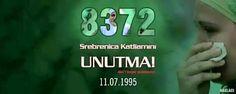 #SrebrenicayıUnutmayacağız  Unutmak ihanettir...