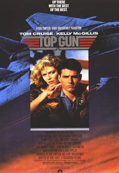 Top Gun ~ one of my all time favorite movies