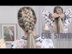 Beautiful Five (5) Strand Dutch Braid Tutorial - How to DIY - YouTube