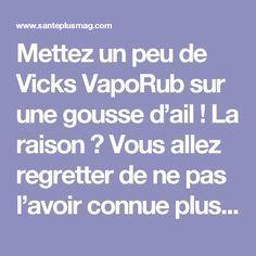 Mettez un peu de Vicks VapoRub sur une gousse d'ail ! La raison ? Vous allez regretter de ne pas l'avoir connue plus tôt ! La Raison, Vicks Vaporub, Migraine, About Me Blog, Aide, Nutrition, Sport, Vinegar, Natural Home Remedies