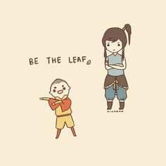 """pikarar:    BE THE LEAF.    I think this is incredibly charming, but my wife especially loves the style and kept asking to see it again. Then she said, """"You should reblog that.""""  P.S. Sorry! Didn't see this more popular feed!"""