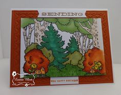 """ONECRAZYSTAMPER.COM: Sending a Happy Birthday by Leanne using High Hopes Stamps """"Forest Background"""" (T057)"""