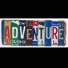 License Plate Art. I have moved so many times I have plates from several different states. I am going to see if I can make any cool words out of them!