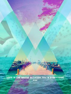 Love Is The Bridge Between You & Everything by thisthenthat. #quote #rumi #art #print #design #poster #geometric #thisthenthat