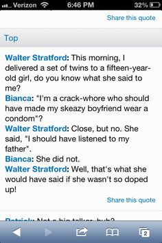 10 Things I Hate About You, best Bianca quote ever!!!'