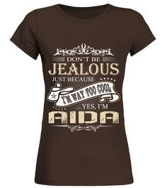 # I AM AIDA I AM WAY TOO COOL .  I AM AIDA I AM WAY TOO COOL  A GIFT FOR THE SPECIAL PERSON  It's a unique tshirt, with a special name!   HOW TO ORDER:  1. Select the style and color you want:  2. Click Reserve it now  3. Select size and quantity  4. Enter shipping and billing information  5. Done! Simple as that!  TIPS: Buy 2 or more to save shipping cost!   This is printable if you purchase only one piece. so dont worry, you will get yours.   Guaranteed safe and secure checkout via…