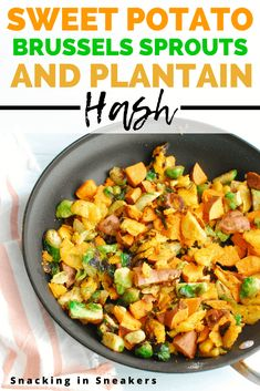 This sweet potato hash is the best breakfast recipe! It's a combination of sweet potatoes, brussels sprouts, and plantains, and is so easy to make. It's the ultimate healthy breakfast hash! Breakfast Hash, Sweet Potato Breakfast, Sweet Potato Hash, Sweet Potato Recipes, Healthy Cookie Recipes, Healthy Breakfast Recipes, Diet Recipes, Vegan Recipes, Clean Eating Dinner
