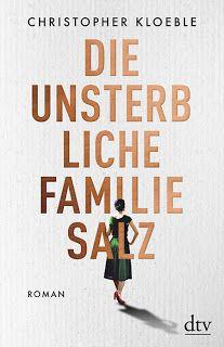Miss.Mesmerized: Christopher Kloeble - Die unsterbliche Familie Sal...