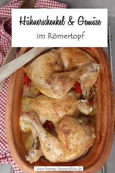 Hühnerschenkel im Römertopf mit Gemüse Grilled Lamb Chops, Grilled Meat, Chicken Legs, Chicken Thighs, Krups Prep&cook, How To Cook Chicken, Food Dishes, Avocado, Food And Drink