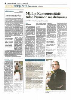 MLL:n Lasten ja Nuorten Kuntoutussäätiö muuttaa Paimion sairaalaan keväällä 2014. Juttu paimiolaisessa Kunnallislehdessä syyskuussa 2013.
