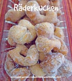 """German """"Wheel Cakes"""" Doughnuts - Let the welcoming smell fill your home!"""