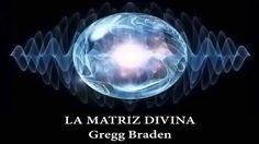 La Matriz Divina. Gregg Braden