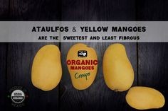 Ataulfos, LEss Fiber More Sweet! | by Crespo Organic Mangoes Fiber, Organic, Fruit, Storage, Sweet, Food, Purse Storage, Candy, Low Fiber Foods
