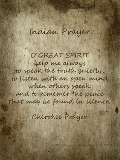 ~Cherokee Prayer~